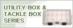 Utility Box & Tackle Box Series