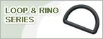 Loop & Ring Series
