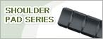 Shoulder Pad Series